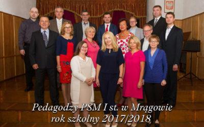Kadra Pedagogiczna  PSM  I st. w Mrągowie w roku szkolnym 2017/2018